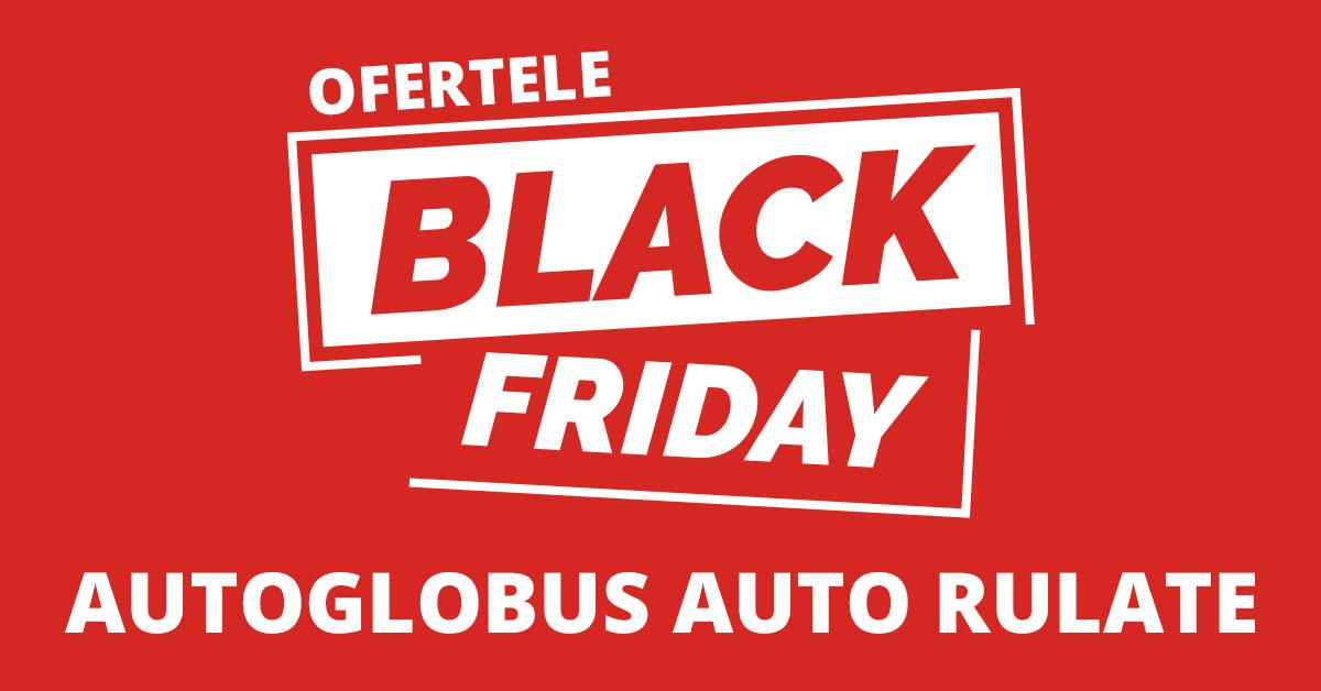 Oferte Black Friday Auto Rulate