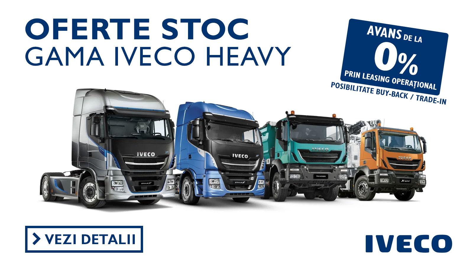 Oferte stoc gama Iveco Heavy