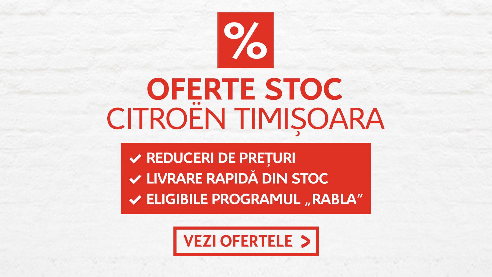 Oferte stoc Citroen Timisoara